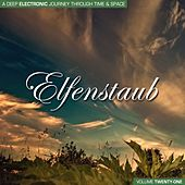 Elfenstaub, Vol. 21 - A Deep Electronic Journey Through Time & Space von Various Artists