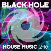 Black Hole House Music 12-16 de Various Artists
