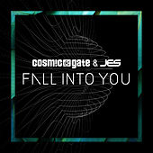Fall Into You von Cosmic Gate