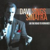 Davi Sings Sinatra: On The Road To Romance by Robert Davi