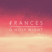 O Holy Night di Frances