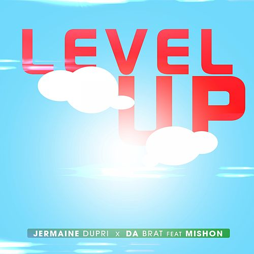 Level Up (feat. Mishon) by Da Brat