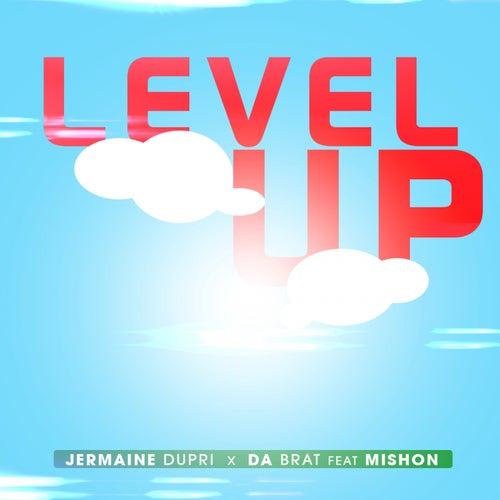 Level Up (feat. Mishon) by Da Brat