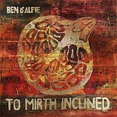 To Mirth Inclined by Ben