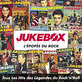 Jukebox Magazine: L'Epopée du Rock (Tous les Hits des légendes du Rock'n' Roll) de Various Artists