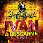 Iván A Buscarme (En Vivo) by La Séptima Banda