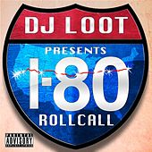 DJ Loot Presents: I-80 Roll Call von Various Artists
