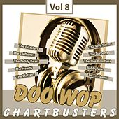 Doo Wop Chartbusters, Vol. 8 by Various Artists