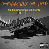 G-Funk Way of Life: Ghetto Hits by Various Artists