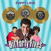 Puppy Love - Hit Forty Fives de Various Artists