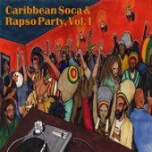 Caribbean Soca & Rapso Party, Vol. I by Various Artists