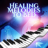 Healing Melodies to Bed – Music Pillow, Classical Sounds for Sleep, Tranquility Songs, Soothing Time for Relax by Relaxing Piano Music Guys
