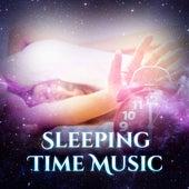 Sleeping Time Music  – Sleep Music, Sounds of Nature, New Age, Easy Sleep, Deep Sleep, Relaxation, Pure Instrumental Songs by Sounds of Nature Relaxation