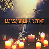 Massage Music Zone – Peaceful New Age Music for Backround to Massage, Spa Music, Relaxation de Zen Meditation and Natural White Noise and New Age Deep Massage