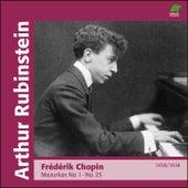 Chopin: Marzurkas I, No. 1 to No. 25 (1938 - 1939) de Arthur Rubinstein