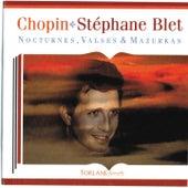 Chopin : Nocturnes, valses et mazurkas by Stéphane Blet