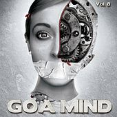 Goa Mind, Vol. 8 von Various Artists