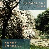 Flowering Time von Kenny Burrell