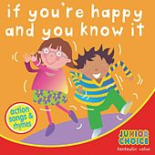 If You're Happy and You Know It by Kidzone