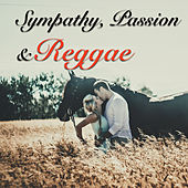 Sympathy, Passion & Reggae by Various Artists
