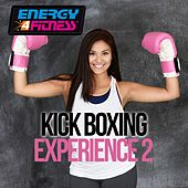 Kick Boxing Experience, Vol. 2 by Various Artists