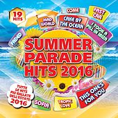 Summer Parade Hits 2016 de Various Artists