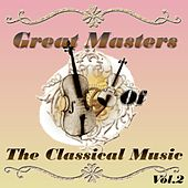 Great Masters of The Classical Music, Vol. 2 by Various Artists