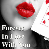 Forever In Love With You by Various Artists