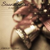 Carol of the Bells by Soundleaves