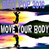 Move You Body (Best Pop 2016) de Various Artists