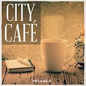 City Cafe, Vol. 4 (Selection Of Finest Lounge & Ambient Music) by Various Artists