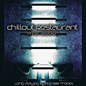 Chillout Restaurant (Dinner Selection) by Various Artists