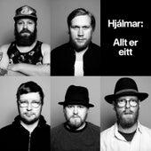 Allt Er Eitt by Hjálmar