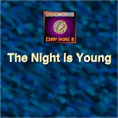 The Night Is Young di Johnny Spaziale