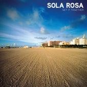 Get It Together de Sola Rosa