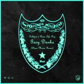 Gary Danko (Chase Moore Remix) by Rexx Life Raj