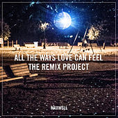 All the Ways Love Can Feel (Remixes) de Maxwell