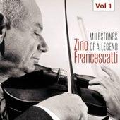 Milestones of a Legend - Zino Francescatti, Vol. 1 de Zino Francescatti