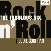 The Fabulous Six - Rock 'N' Roll, Vol. 4 von Eddie Cochran