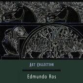 Art Collection by Edmundo Ros