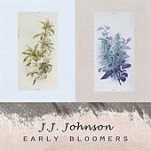 Early Bloomers by J.J. Johnson
