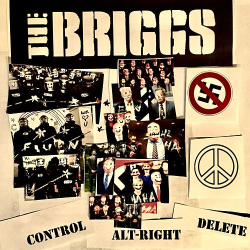 Control Alt-Right Delete by The Briggs