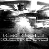 Holographic Space di Alex Rosselli