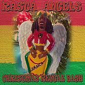 Rasta Angel Christmas Reggae Bash by Various Artists