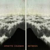 Between von Ornette Coleman