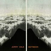 Between de Jerry Vale