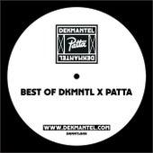 Best of DKMNTL x PATTA by Various Artists