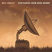 Postcards from Ursa Minor by Will Varley