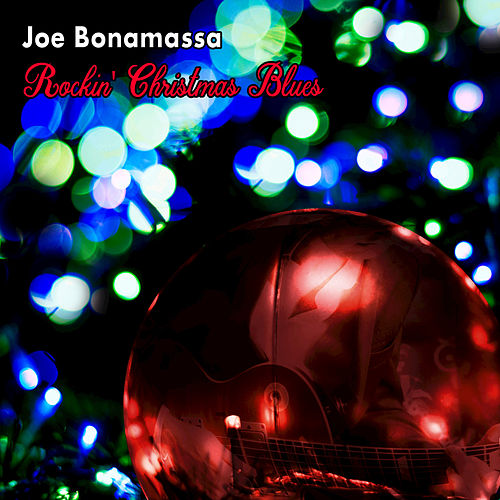 Rockin' Christmas Blues by Joe Bonamassa
