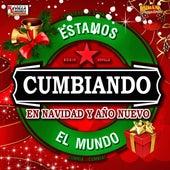 Estamos Cumbiando El Mundo En Navidad y Ano Nuevo von Various Artists